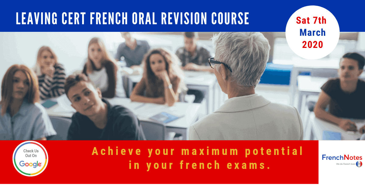 French Oral Leaving Cert Revision Course 7th of March 2020