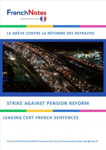 Leaving Cert sentences on strike in France against Pension Reform